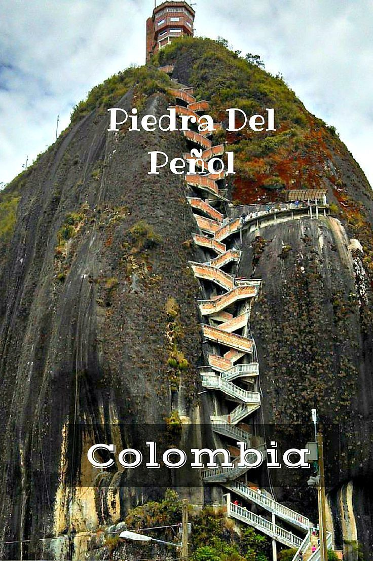 Piedra Del Penol - Climb the beast! Great day trip from Medellin, Colombia