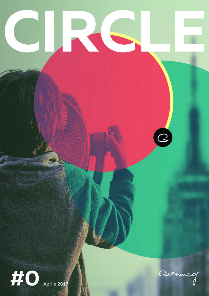 #Cover #Paper: CIRCLE#O powered by #Gushmag http://corporate.gushmag.it/wp-content/uploads/2017/04/Gushmag-Circle-0-3.pdf #Magazine #Design #whitepaper #Content #Words #Journal