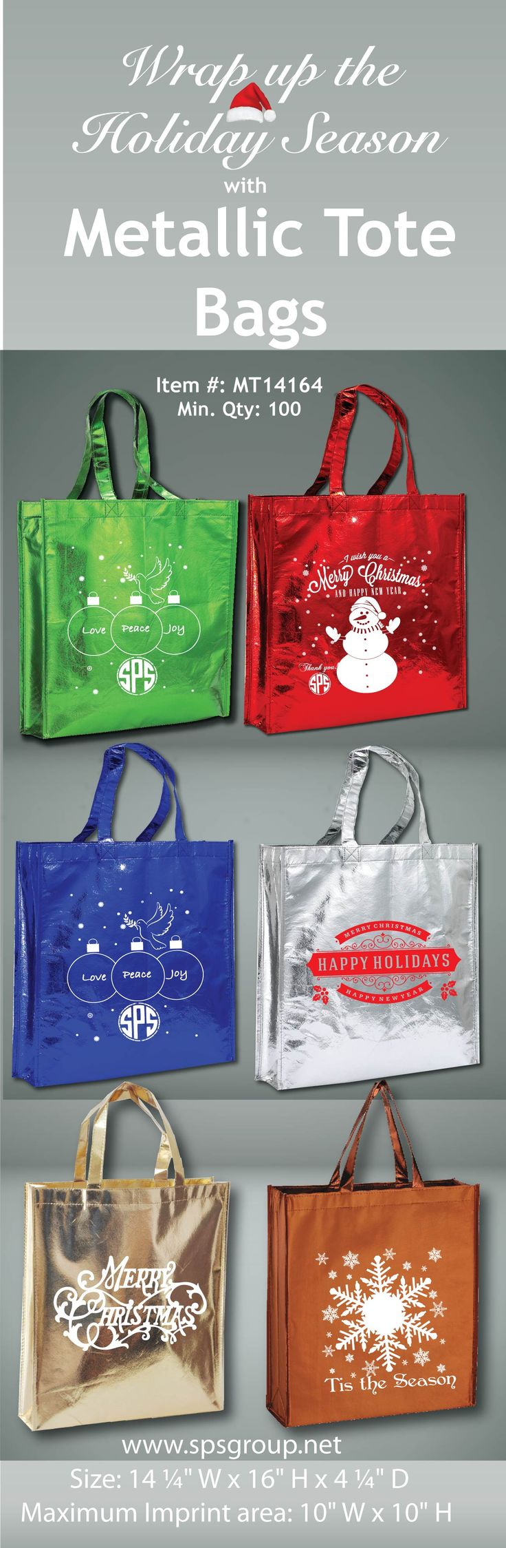 Wrap up the holidays with these wonderful custom printed Metallic Tote Bags! Min. Qty. 100.  Metallic Tote Bags available in 6 fun metallic colors. Stand out in a crowd with these shiny totes with large imprint area to display your brand or message. Great for events, advertising, brand marketing, gifts, promos, trade shows, giveaways, shopping, markets, book stores and so much more. Reusable and recyclable.