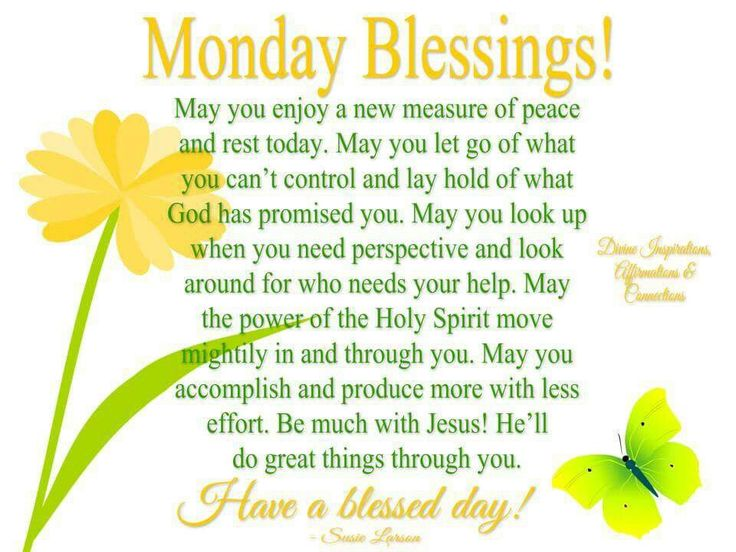 980 best images about monday blessings on pinterest - Monday blessings quotes and images ...