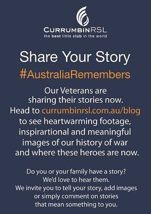Share your stories, images & videos with #australiaremembers. An initative by Currumbin RSL to save the memories.
