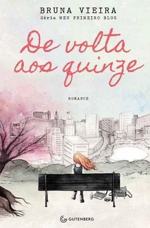 Depois dos Quinze | Bruna VieiraTomara que seja amor