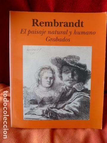 REMBRANDT -EL PAISAJE NATURAL Y HUMANO GRABADOS (Libros de Segunda Mano - Bellas artes, ocio y coleccionismo - Pintura)