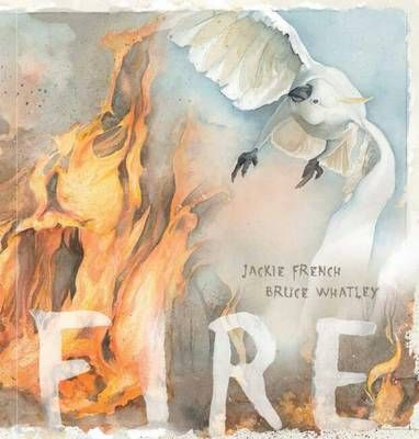 Buy Fire book by Jackie French from Boomerang Books