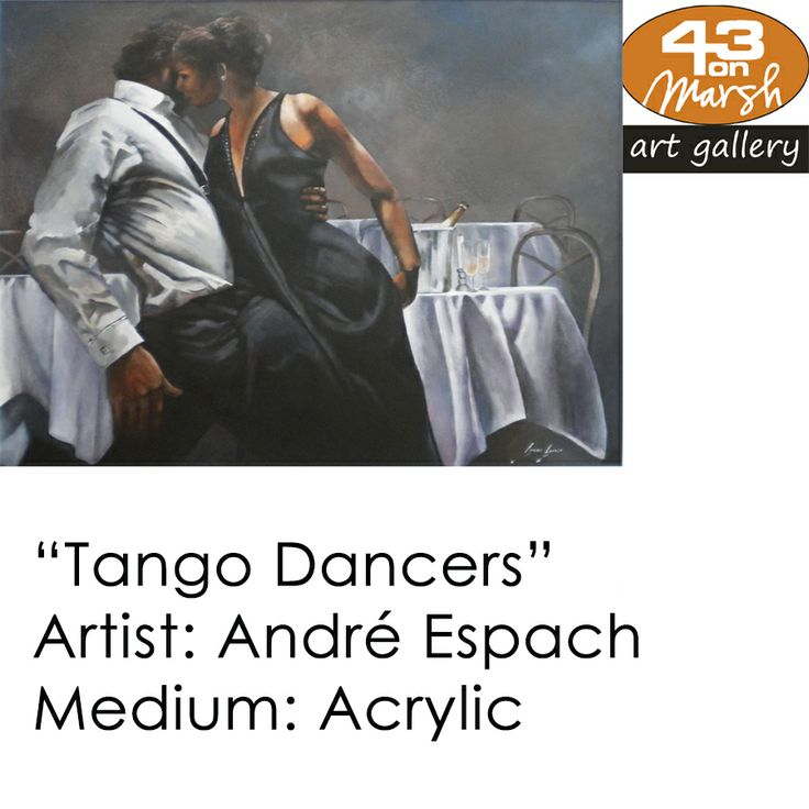 Tango Dancers, Acrylic by André Espach  Contact 43 on Marsh #ArtGallery should you be interested in a work: 083 390 8000