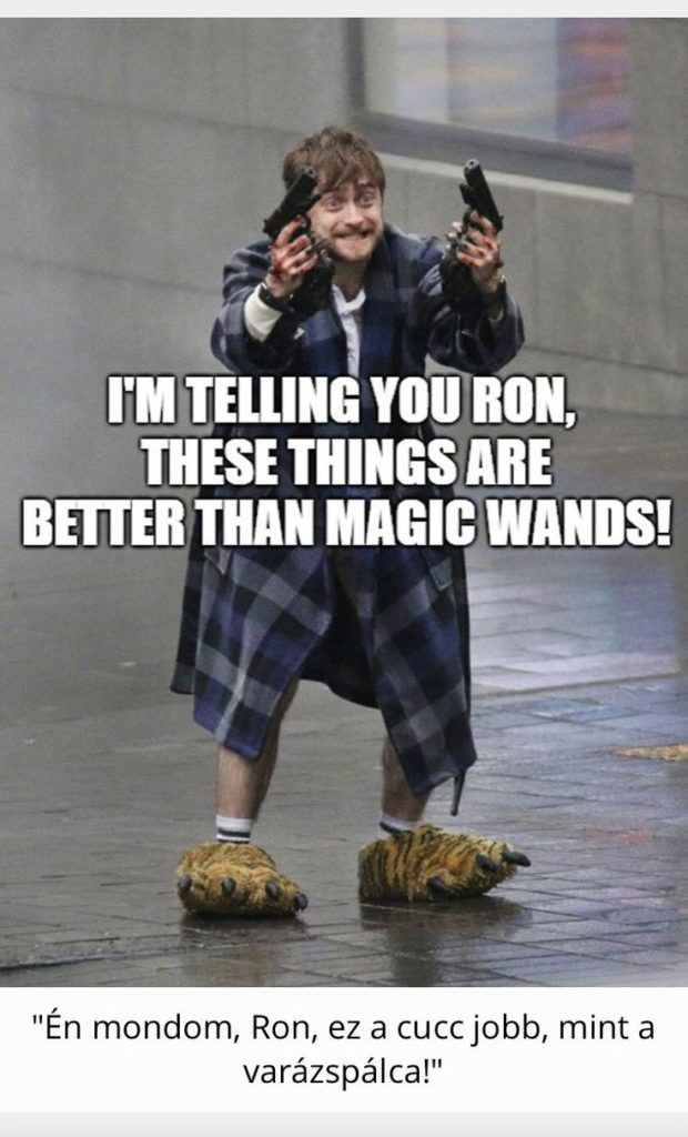 If They Had Guns In Harry Potter Then There Would Have Been Need For A War All Y Harrypott Harry Potter Memes Hilarious Harry Potter Jokes Harry Potter Puns