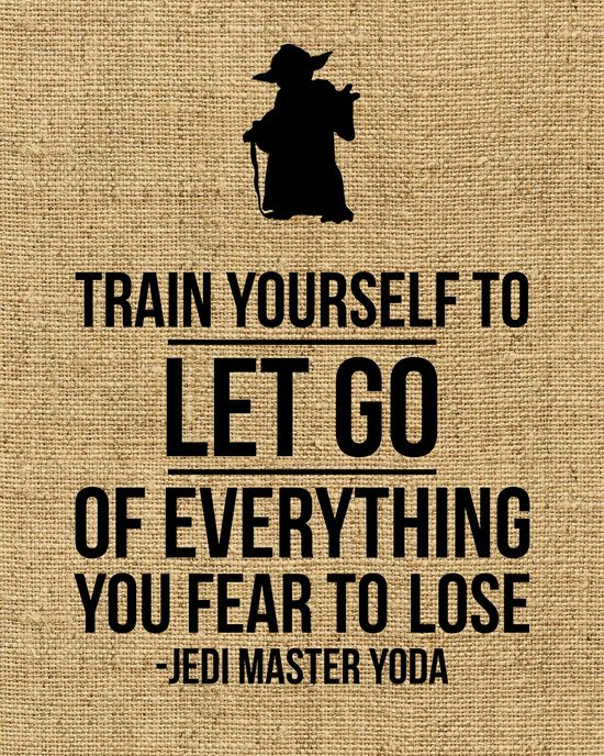 """Yoda Star Wars """"Train Yourself to Let Go of Everything You Fear to Lose"""" - Burlap design Art Print"""