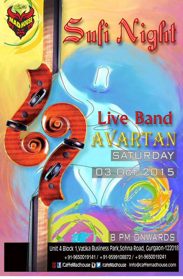 Caffe Mad House brings you Live Sufi Night with Avartan Band tonight. Come & enjoy the magic of Sufi Music & be taken on a Sufi ride while you sip on the lip smacking cocktails and food. #liveband #sufiband #sufimusic #livemusic #saturdaynight