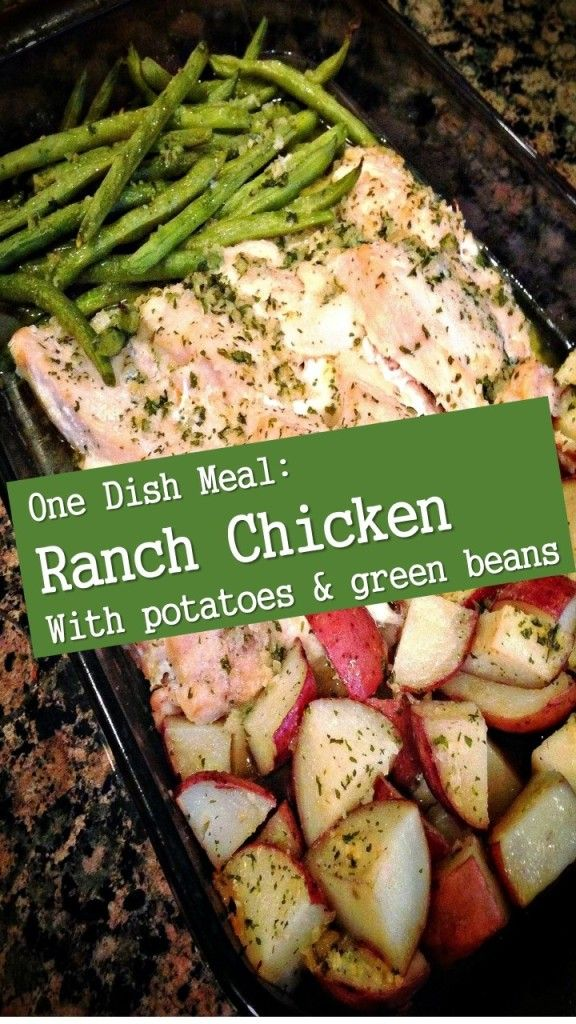 Ranch Chicken with Potatoes & Green Beans - came recommended and was an easy all in one pot kind of meal. Chicken was slightly dry. Green beans were the best.