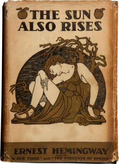 The Sun Also Rises. Ernest Hemingway.