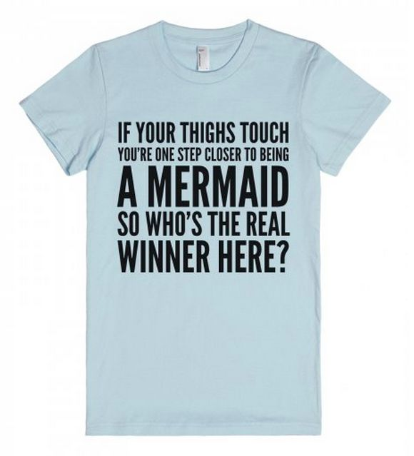 But there are also some great things about being part mermaid. | 11 Incredible Things That Prove Thick Thighs Are A Gift