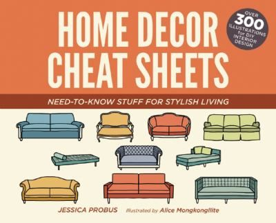 Home Decor Cheat Sheets Shows You The Dos, The Donu0027ts, And The