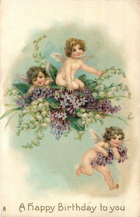 A HAPPY BIRTHDAY TO YOU two cherubs on bunch of lilacs & lilies-of-the-valley, one flies below with armfull of lilacs