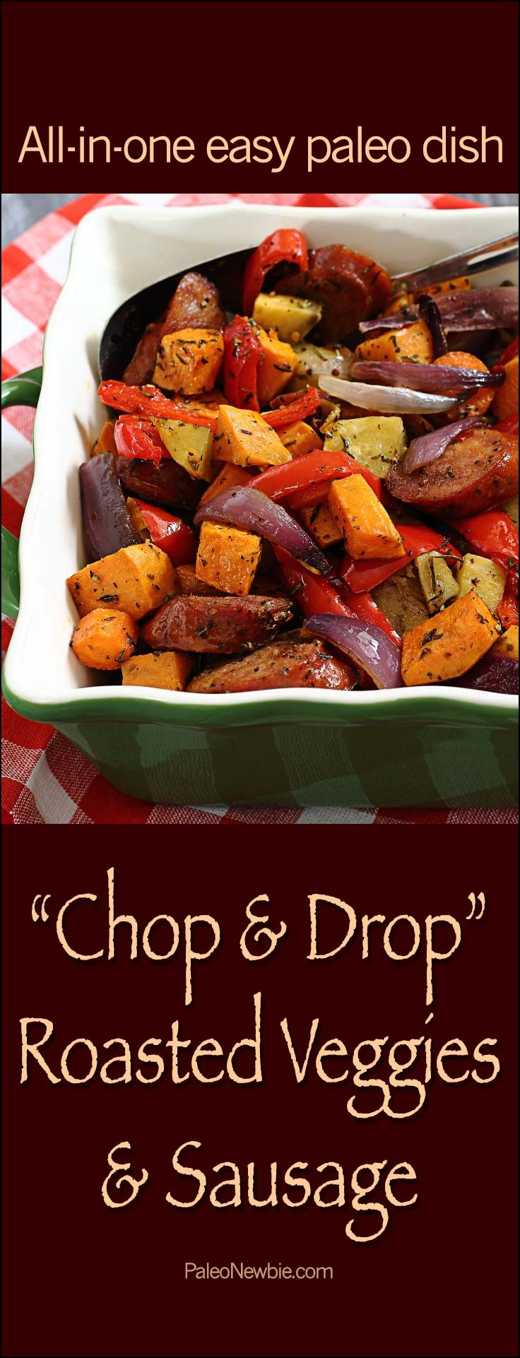 Really simple hot and hearty paleo & gluten free dish. Oven roasted veggies and your choice of pre-cooked sausage. All-in-one – bake it and you're done! #paleo #glutenfree