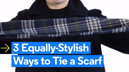 3 Stylish Ways for Dudes to Tie Their Scarves