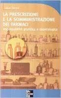 Diritti & Salute Books: La prescrizione e la somministrazione dei farmaci