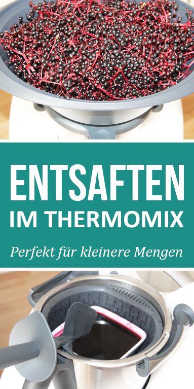 Entsaften im Thermomix, so einfach geht's. Perfekt für kleinere Mengen.