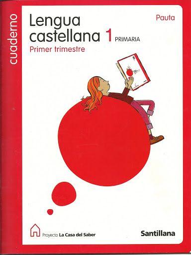 Santillana - Cuadernillo Lengua Castellana 1 (Primer Trimestre) - iraya4 - Álbumes web de Picasa