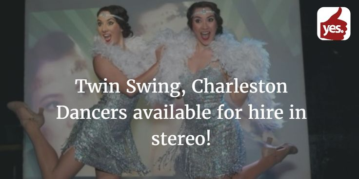 Identical twins, they are available as Charleston dancers for hire, performing at corporate events, product launches, private parties and weddings. Their set includes the option of dance instruction to get your guests up and moving!  https://goo.gl/oiAPlb