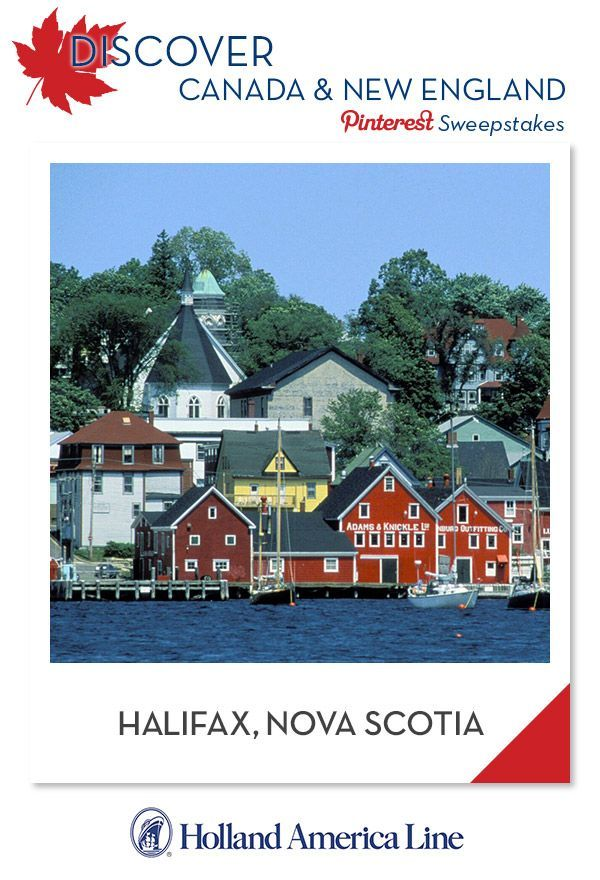 If Halifax, Nova Scotia is your favorite Canada/New England destination, enter the @HALCruises Discover Canada & New England Pinterest Sweepstakes for your chance to win a 500.00 American Express gift card. [Promotional Pin]
