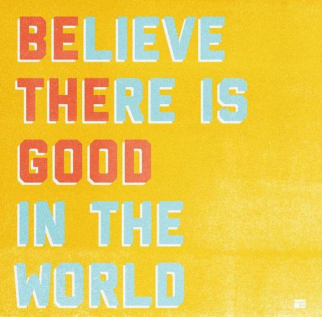 Be the good! // thedailyhopeful.com