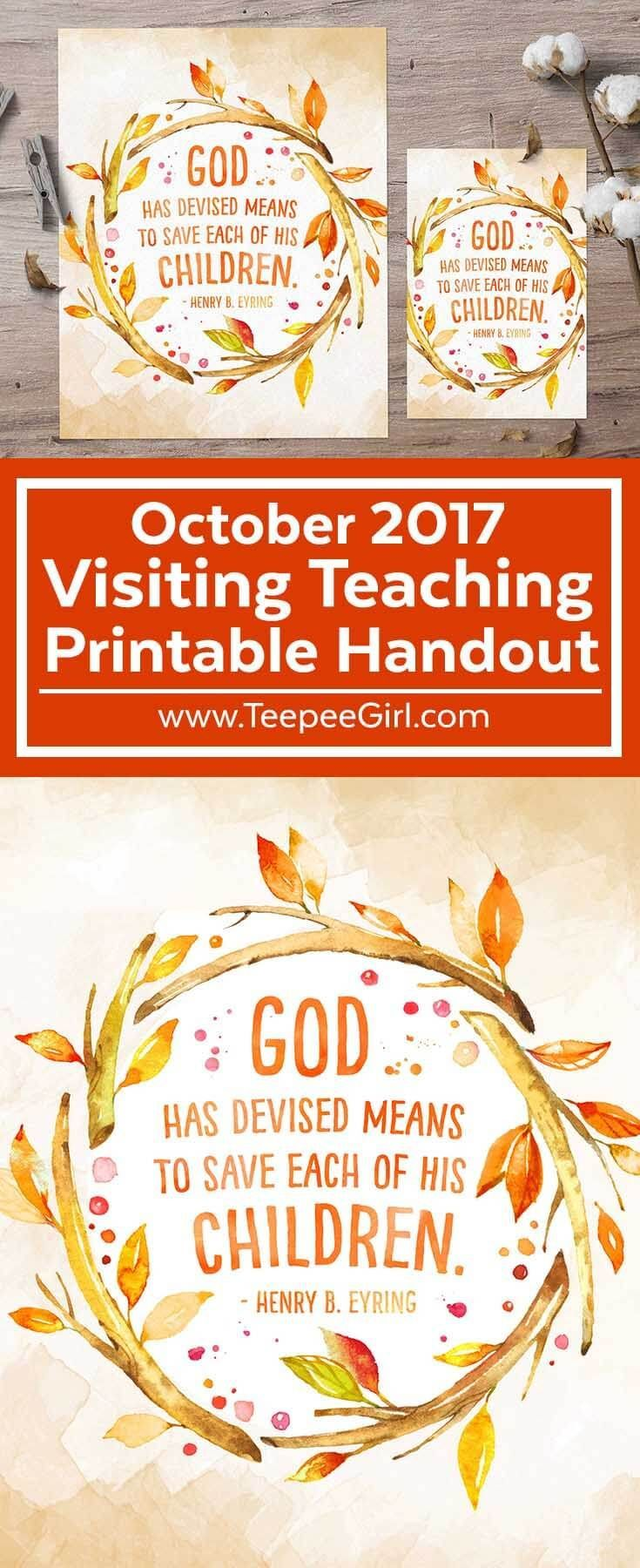 Use this October 2017 Visiting Teaching printable handout for lessons, handouts, decor, gifts, and of course, visiting teaching! Comes in English & Spanish. Download it today at www.TeepeeGirl.com