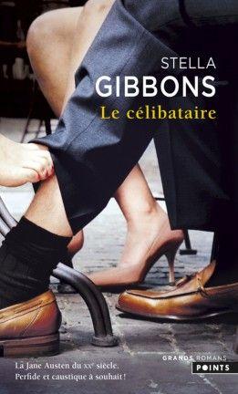 Découvrez Le célibataire de Stella Gibbons sur Booknode, la communauté du livre