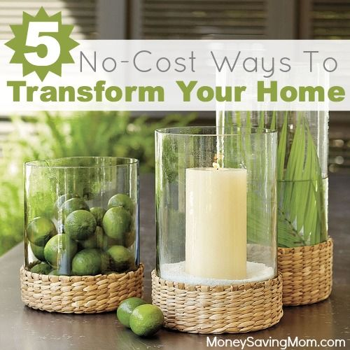 5 No Cost Ways to Transform Your Home! Wouldn't you love for HGTV to show up at your door for a surprise makeover? Reality check. It's probably not going to happen. The good news is you can still experience a transformation without new furniture or adding a master suite. Here are five no-cost and simple ways to makeover your home...