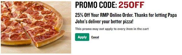 Papa John S Promo Code 25off 25 Off Papa Johns Promo Codes Papa Johns Promo Papa Johns