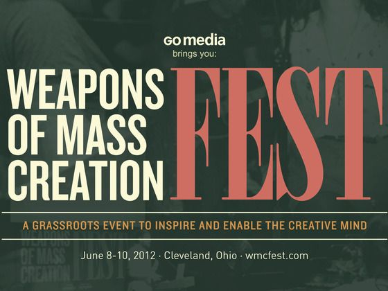 Check out events like this. See what other creatives are up to and interested in. #create2013 | Weapons of Mass Creation Fest 2012 by Jeff Finley, via Kickstarter.