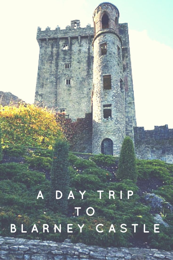 How to plan the perfect day trip to Blarney Castle! The Blarney Castle is just a short day trip from Cork and has tons of fun things to explore.