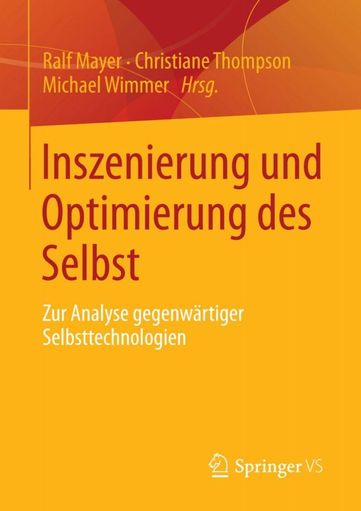 Inszenierung und Optimierung des Selbst (eBook)