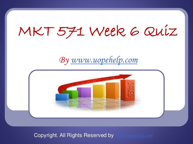 Working with MKT 571 week 6 quiz uop home work help may seem difficult until you are the part of http://www.UopeHelp.com/ . Be and part and know the difference in your grade.