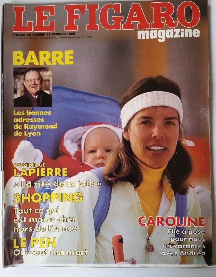 Le Figaro Magazine du 16/02/1984; Caroline De Monaco/ Le Pen/ D. Lapierre | eBay