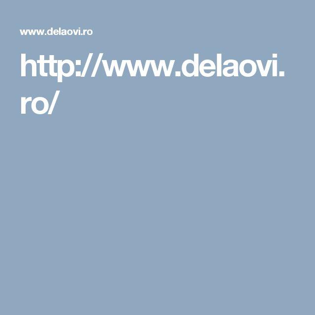 Magazin Online: www.delaovi.ro/
