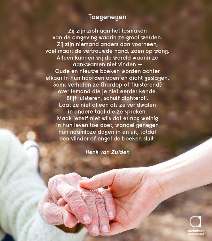 """""""Blijf luisteren, schuif dichterbij."""" Weer een prachtig gedicht ontdekt. Dit keer van Henk van Zuiden. #alzheimer #dementie"""