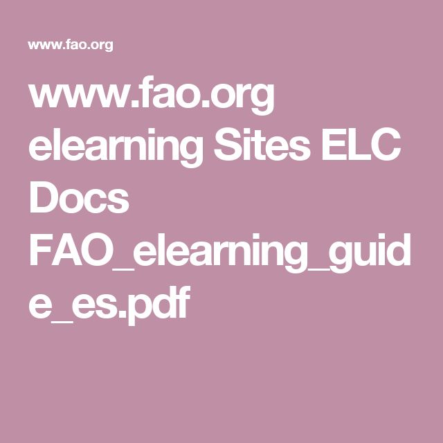 www.fao.org elearning Sites ELC Docs FAO_elearning_guide_es.pdf
