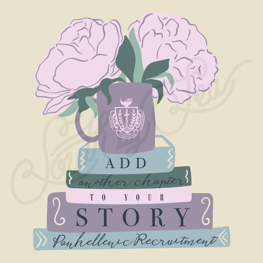 Panhellenic Recruitment | Add Another Chapter to Your Story | South by Sea | Sorority Shirts | Sorority Tanks | Greek Shirts
