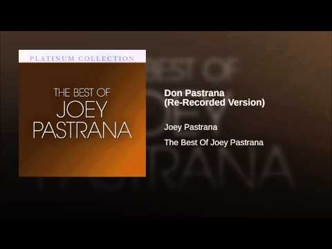 """""""Don Pastrana""""  - JOEY PASTRANA"""
