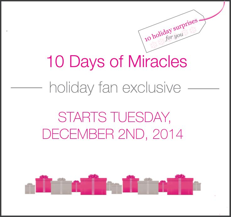 Like us on Facebook and stay tuned for our 10 days of miracles holiday fan exclusive. #giveaways #specialoffers