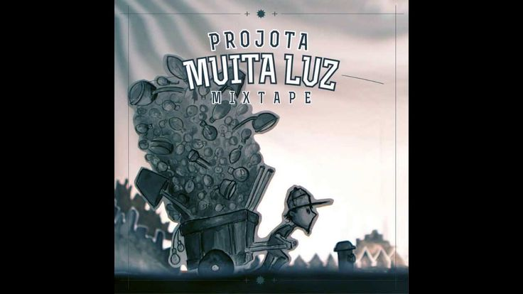 Projota - Mixtape MUITA LUZ [CD COMPLETO](LINK P/ DOWNLOAD)(2013)(HD)