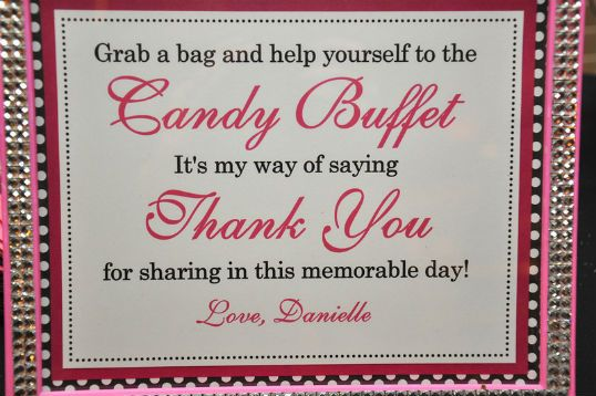 birthday party candy buffet sign   The chairbacks were covered in black and tied with a pink sash~