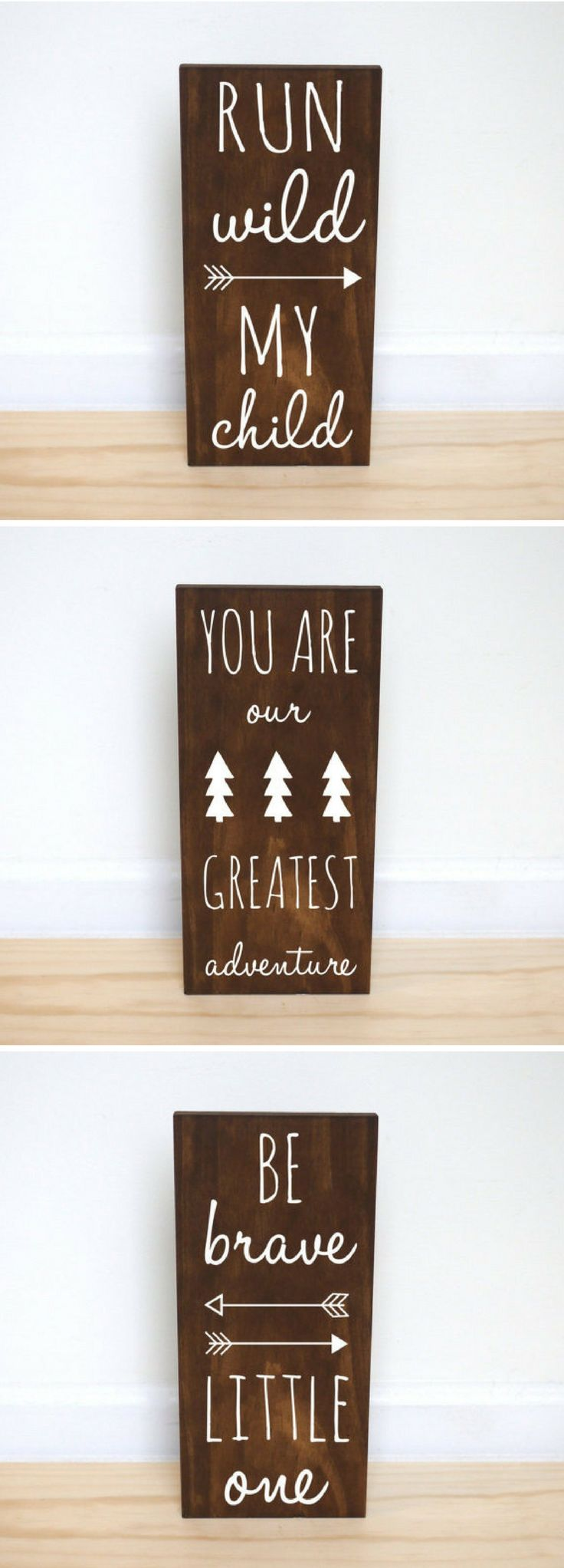 Be brave little one, run wild my child, you are my greatest adventure, nursery decor, kids bedroom decor, woodland nursery, baby shower gift by Handy Gerl