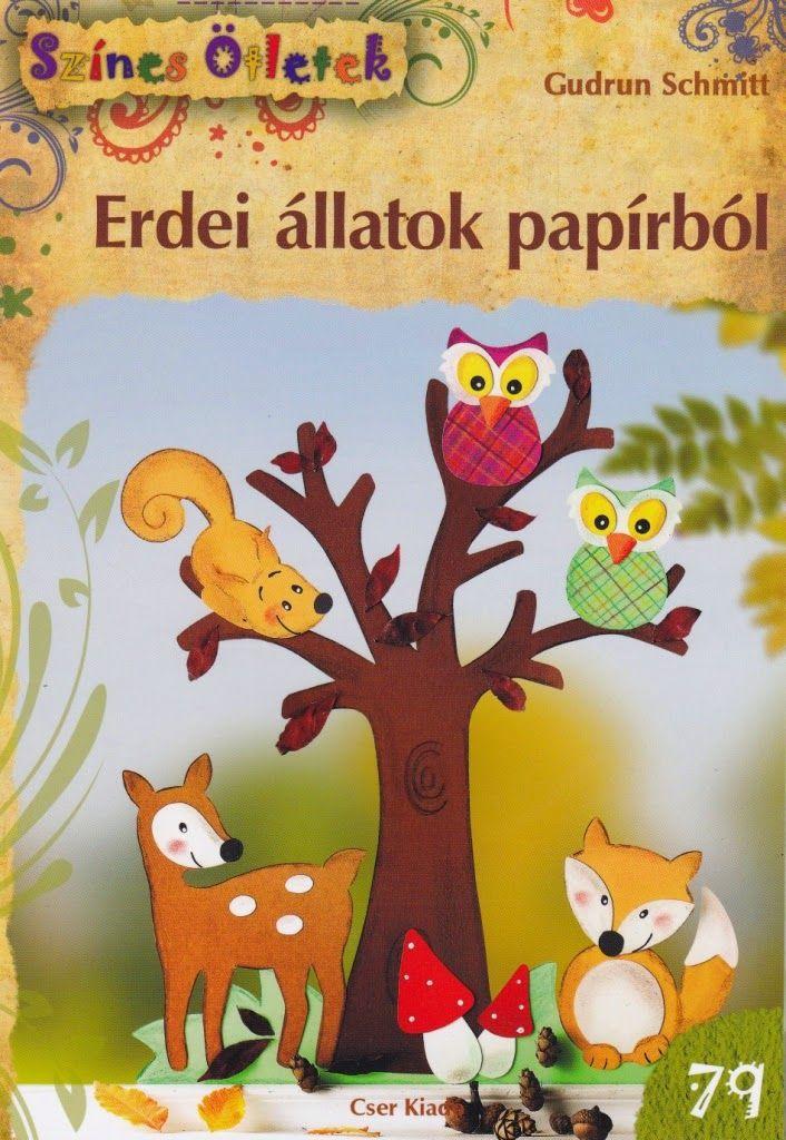 Marci fejlesztő és kreatív oldala: Színes ötletek- Erdei állatok papírból