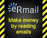 eRmail's concept is to pay you for reading our advertisements. So why not start earning money by doing what you have been doing for free up untill now?