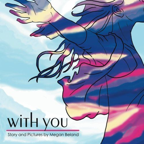With You by Megan Beland, http://www.amazon.com/dp/1483651320/ref=cm_sw_r_pi_dp_cZQIsb0XZNQP0