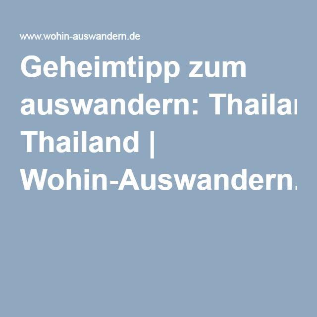 Geheimtipp zum auswandern: Thailand   Wohin-Auswandern.de