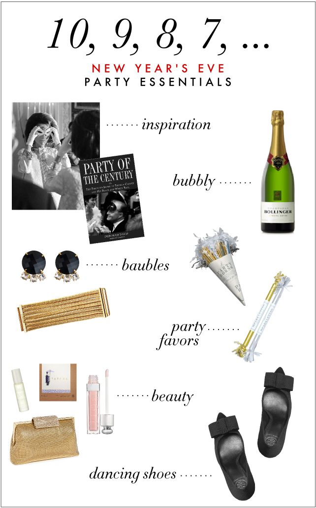 New Year's Eve Party Essentials Posted on December 22, by Hillary Leonard — No Comments ↓ We know you're knee-deep in wrapping paper and frantically checking the calendar to see if Christmas really and truly is THIS WEEK.