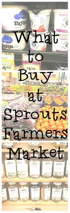 What to Buy at Sprouts Farmers Market http://ourfarmjourney.com/wyoming-farmers-markets/