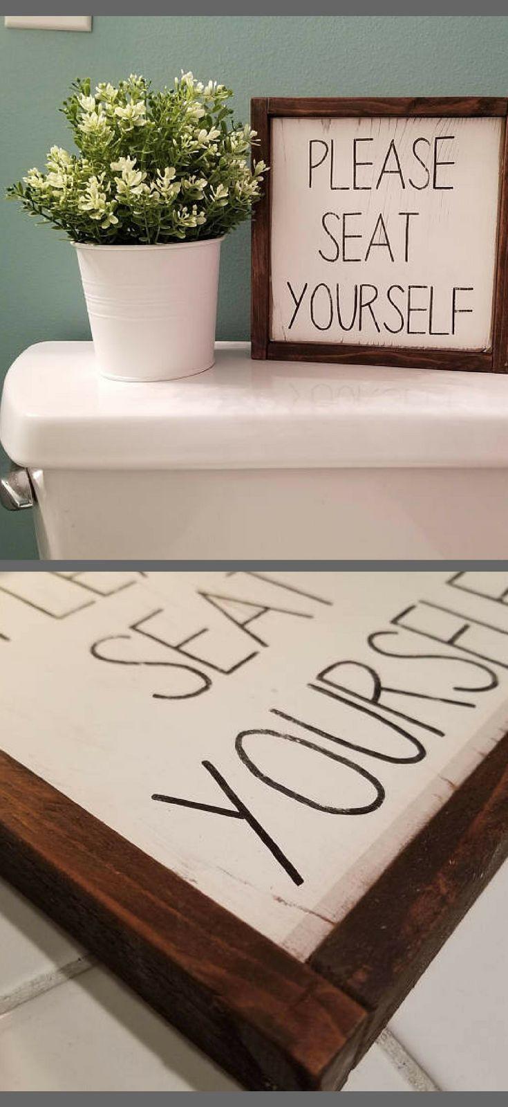 Subtle Bathroom Humor Please Seat Yourself Sign For Bathroom Farmhouse Sign Rustic Home Decor Rustic Farmhouse Bathroom Modern Farmhouse Decor